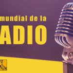 ¡Celebremos juntos el día mundial de la radio!