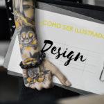Como ser ilustrador ▷ Tips para ser el mejor dibujando